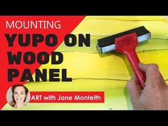 Mounting Yupo Paper on Wood Panel - Step By Step Tutorial - YouTube