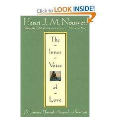 My favourite Henri Nouwen book, but they are all good. Marvellous modern spiritual writer.