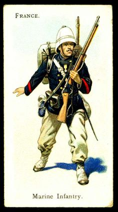 """Wills's Cigarettes """"Soldiers of the World"""" (series of 100 issued in France ~ Marine Infantry Military Units, Military Art, Military History, Military Uniforms, British Army Uniform, British Soldier, Third Republic, Boxer Rebellion, French Foreign Legion"""