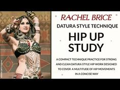 Hip Up Study: Datura Style™ Technique with Rachel Brice Rachel Brice, Belly Dance Lessons, Belly Dancing Classes, Belly Dancer Costumes, Belly Dancers, Tribal Fusion, Dance Gear, Slow Dance, Tribal Belly Dance
