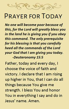 Prayer for Today~~J~ Deuteronomy Prayer For Today, Prayer For Family, Daily Prayer, Prayer Scriptures, Bible Prayers, God Prayer, Good Morning Prayer, Morning Prayers, Bible Verses Quotes Inspirational