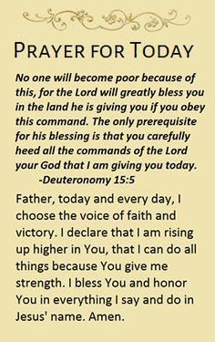 Prayer for Today~~J~ Deuteronomy Prayer For Today, Prayer For Family, Daily Prayer, Prayer Scriptures, Bible Prayers, God Prayer, Bible Verses Quotes Inspirational, Uplifting Quotes, Bible Quotes
