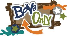 Boys Only SVG scrapbook title boys svg files svg files for paper crafting cardmaking free svgs