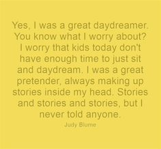 The importance of daydreaming - Judy Blume
