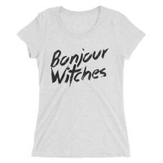 Bonjour Witches - Halloween Costumes Women's T-Shirt - Funny Tee (light colors)