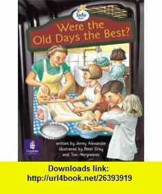 Were the Old Days the Best? (Literacy Land) (9780582347816) Jenny Alexander, Christine Hall, Martin Coles , ISBN-10: 0582347815  , ISBN-13: 978-0582347816 ,  , tutorials , pdf , ebook , torrent , downloads , rapidshare , filesonic , hotfile , megaupload , fileserve