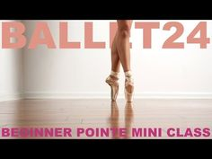 (6) Ballet Workout: Beginner Pointe Mini Class - YouTube