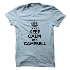 (Low cost) I cant keep calm Im a CAMPBELL - Buy Now...