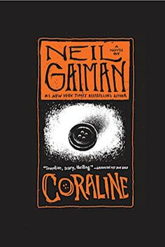 Coraline Anniversary Edition by Neil Gaiman and Dave Mckean - BookBub George Orwell, Coraline Book, Coraline Neil Gaiman, The Graveyard Book, Books To Read, My Books, Dave Mckean, Library Signs, Books Everyone Should Read