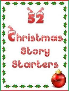 52 Christmas Story Starters...good to do to calm them down on some of the exciting evenings and activities