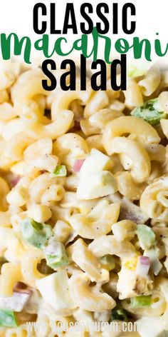 The ultimate in summer eating! This classic macaroni salad is the perfect side dish to any picnic or BBQ. Coated with a creamy dressing, loaded with fresh crisp veggies, this simple, easy to make recipe is sure to be a winner! Summer Macaroni Salad, Homemade Macaroni Salad, Creamy Macaroni Salad, Classic Macaroni Salad, Recipe For Macaroni Salad, Macaroni Salads, Creamy Pasta Salads, Easy Salad Recipes, Salad Dressing Recipes