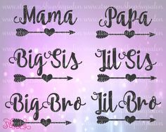 Mama Papa Big Lil Sister Brother Family Heart Love Arrow Valentine's Day Shirt Decal Cutting Files: Svg Eps Dxf Jpeg for Cricut & Silhouette