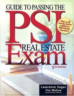 Guide to Passing the PSI Real Estate Exam, Fifth Edition by Lawrence Sager. $11.07. Edition - 5. Publisher: Kaplan Publishing; 5 edition (May 19, 2004). Author: Lawrence Sager