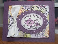 Thank You Tea by lagatton - Cards and Paper Crafts at Splitcoaststampers