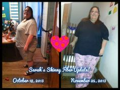 """I'm so happy that you are feeling healthier Sarah! <3  """"The picture on the left is when I started Skinny Fiber on October 18th 2013 and the picture on the right is of me now on November 25th 2013! Hello all my friends and family here's an updated photo of me I love... read here: https://www.facebook.com/sarahsmynewbody www.LetsGoSkinny.com"""