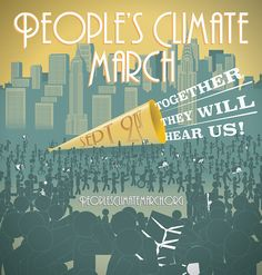 """Together They Will Hear Us!"" People's Climate March poster by Colin Hughes. #PeoplesClimate"