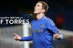 Happy Birthday 29th     for FERNANDO TORRES ♥