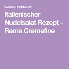Italienischer Nudelsalat Rezept - Rama Cremefine