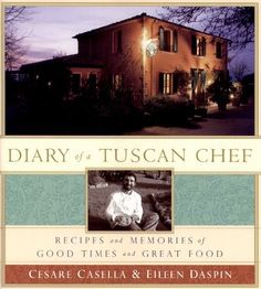 Diary of a Tuscan Chef by Cesare Casella