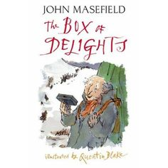 """John Masefield's """"The Box of Delights"""" illustrated by Quentin Blake"""