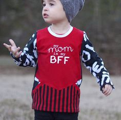 My Mom is my BFF https://www.etsy.com/listing/509064999/my-mom-is-my-bff-best-friend-shirt-bff