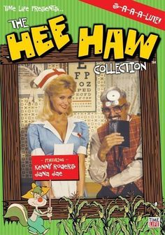 Hee Haw – A great show and you could always tell that the cast had a fun time filming it.