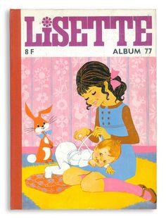 Lisette Album 77 (January - March 1968)oui, oui... j'ai lu aussi des Lisette