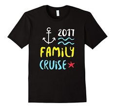 Men's Family Cruise 2017 T-Shirt / Group Vacation Gifts 2  Family Cruise 2017 Tee Shirt Funny cruise shirts