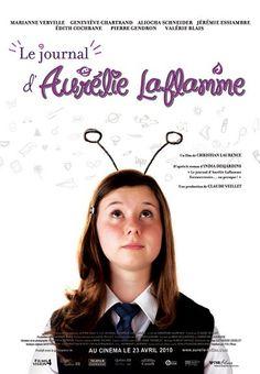 Affiche de Journal d'Aurélie Laflamme, Le – Film de Christian Laurence. C'est une comédie pour adolescents basé sur le premier tome de la série « Aurélie Laflamme, Extraterrestre ou presque ».