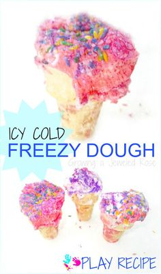 Freezy Dough- Icy COLD super fluffy sensory dough perfect for Summer play!    Supplies: -Shaving cream   (or optional cool whip to make edible)  -food coloring   -Optional scents/flavors like kool-aid cocoa powder, extracts  -cones  -plastic bin & freezer