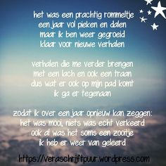 Dutch Quotes, Strong Quotes, Wall Quotes, True Words, Peace Of Mind, Food For Thought, Birthday Wishes, Cool Words, Happy New Year