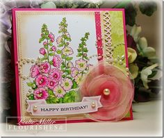 Hollyhocks ; MS Lattice edge border punch ; Spellbinders Ribbon banners