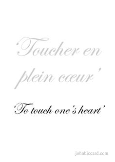 ♔ & touch one& heart& French Phrases, French Words, French Love Quotes, Learn To Speak French, French Expressions, French Lessons, Happy Heart, French Language, Writing Skills