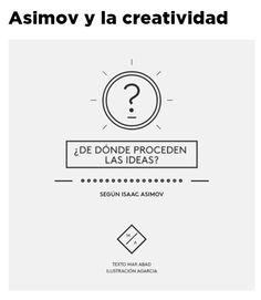 Asimov y la creatividad / @yorokobumag | #readytocreate