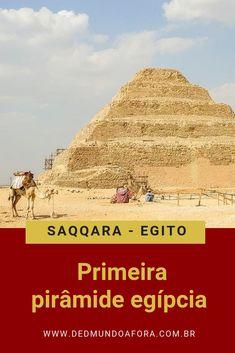 #Pirâmide de #Saqqara: como visitar a primeira pirâmide egípcia. Veja mais detalhes desta viagem ao #Egito. #dedmundoafora #africa Cairo, Tourism Marketing, Monument Valley, Taj Mahal, Travel Destinations, World, Places, Nature, Blog