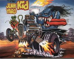 "Ed ""Big Daddy"" Roth's ""The junkyard kid"". ☮ Art by Ed Roth ~ Rat Fink! ~ ☮レ o √乇 ❥ L❃ve ☮~ღ~*~*✿⊱☮ ---"
