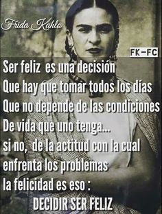 Frida Más by laverne The Words, Frida Quotes, Woman Quotes, Life Quotes, Favorite Quotes, Best Quotes, Funny Quotes, Motivational Quotes, Inspirational Quotes