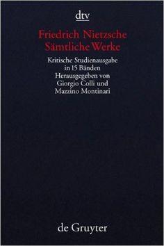 Friedrich Nietzsche - Sämtliche Werke: Kritische Studienausgabe in 15 Bänden (dtv Kassettenausgaben)