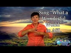 """Sing """"What a Wonderful World"""" in American Sign Language. This Louis Armstrong version of the song is so touching you can't help but be moved when you hear it. Sign Language Songs, Language Lessons, Music Signs, Asl Signs, Camp Songs, Kids Songs, Wonderful World Song, Picture Music Video, Preschool Music"""
