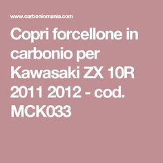 Copri forcellone in carbonio per Kawasaki ZX 10R 2011 2012 - cod. MCK033