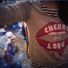 Cherry and love...