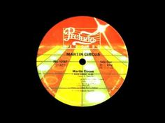 Martin Circus - Disco Circus (Extended Version) 1977, 1984 - Played at Chicago House Parties during the early 1980's and so forth...Brings back memories