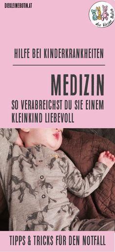 Kinderkrankheiten haben es in sich. Nicht nur ein armes Kind, das Schmerzen hat und sich elend fühlt. Schlaflose Nächte und ein seidener Geduldsfaden. Dann sind da noch die Medikamente, die verordnet wurden und genommen werden müssen. Hier gibt es Tipps & Tricks für den Notfall: so verabreichst du Medizin bei Kleinkindern. #mamablog