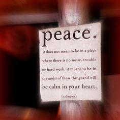 When the Lord offered peace, the assumed context was turmoil, not ease.