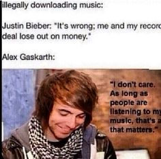 This is why Justin bieber sucks.... alex understands there are people who don't have the money to buy albums and songs like everyone else does. Thank you alex