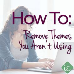 How to #Remove #Themes You Aren't Using - Instant Entity…