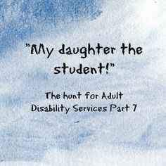 Choices, Offers and Decisions (Adult Disability Services Part Special Girl, Disability, Choices, Irish, Parenting, Sky, Posts, Blog, Heaven