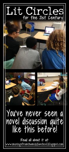 Lit Circles for the 21st century!! A blog post about using technology to step your novel discussion up a notch (or two!!).