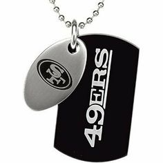 NFL San Francisco 49ers Official NFL Logo Black Dog Tag and Football Medallion Necklace The Men's Jewelry Store. $43.88. Officially Licensed NFL Fine Jewelry. Football Tag Dimensions are 30mm by 17.25mm or 1.18 Inches High by .68 Inches Wide. 316L Stainless Steel is Hypoallergenic and Gentle on Sensitive Skin. 49ers Engraved on Black Stainless Steel Dog Tag in White Lettering. San Francisco 49ers NFL Logo Impeccably Etched on Brushed Satin Stainless Steel Football Medallion