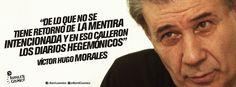 Víctor Hugo Morales, periodista, locutor y escritor. #MediosHegemónicos #LeydeMedios #Prensa #MediosdeComunicación  //  #Frases #Cipayo